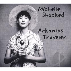 Shocked, Michelle - Arkansas Traveler CD Cover Art