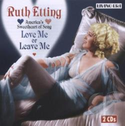 Etting, Ruth - Love Me Or Leave Me CD Cover Art