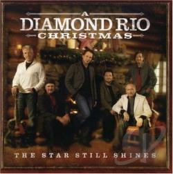 Diamond Rio - Diamond Rio Christmas: The Star Still Shines CD Cover Art