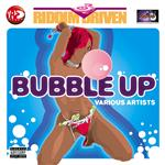 Riddim Driven: Bubble Up DB Cover Art