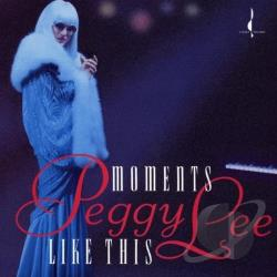 Lee, Peggy - Moments Like This CD Cover Art