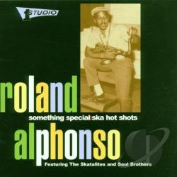Alphonso, Roland - Something Special: Ska Hot Shots CD Cover Art