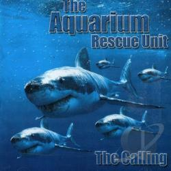 Aquarium Rescue Unit - Calling CD Cover Art