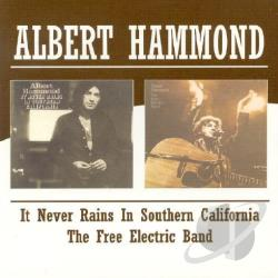 Hammond, Albert - It Never Rains in Southern California/Free Electric Band CD Cover Art