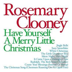 Clooney, Rosemary - Have Yourself a Merry Little Christmas CD Cover Art