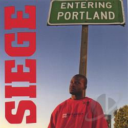 Siege - Entering Portland CD Cover Art