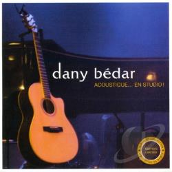 Bedar, Dany - Dany Bedar Acoustique...En Studio CD Cover Art