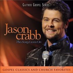 Crabb, Jason - Song Lives On CD Cover Art