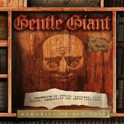 Gentle Giant - Memories of Old Days: A Compendium of Curios, Bootlegs, Live Tracks, Rehearsals and Demos 1975-1980 CD Cover Art