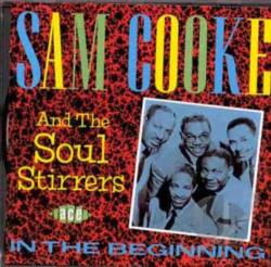 Cooke, Sam / Soul Stirrers - In the Beginning CD Cover Art