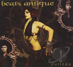 Beats Antique - Collide CD Cover Art