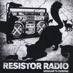 resistor radio beggar 39 s cuisine cd album. Black Bedroom Furniture Sets. Home Design Ideas