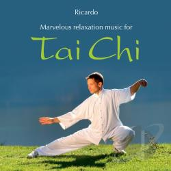 Marvelous Relaxation Music for Tai Chi