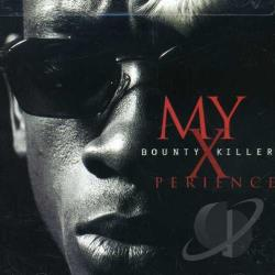 Bounty Killer - My Xperience CD Cover Art