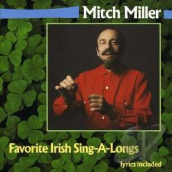 Miller, Mitch / Mitch Miller & the Sing-Along Gang - Favorite Irish Sing-A-Long CD Cover Art