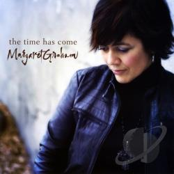Graham, Margaret - Time Has Come CD Cover Art