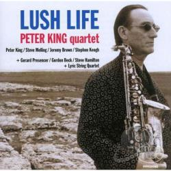 King, Peter Quartet - Lush Life CD Cover Art