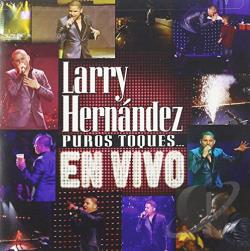 Hernandez, Larry - Puros Toques... En Vivo CD Cover Art