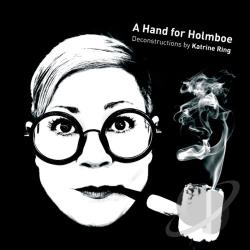 Danish National Chamber Orch / Holmboe / Koivula - Hand for Holmboe: Deconstructions by Katrine Ring CD Cover Art