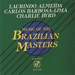 Almeida, Laurindo / Barbosa-Lima, Carlos / Byrd, Charlie - Music of the Brazilian Masters CD Cover Art
