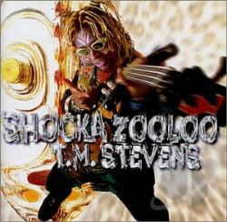Stevens, T.M. - Shocka Zooloo CD Cover Art