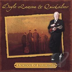 Lawson, Doyle - School of Bluegrass CD Cover Art