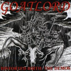 Goatlord - Distorted Birth: The Demos CD Cover Art