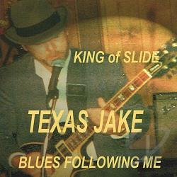 Texas Jake - King of Slide CD Cover Art