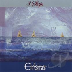 Christmas - 3 Ships CD Cover Art