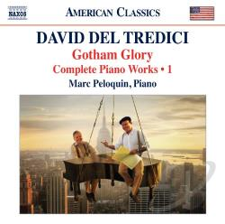 Del Tredici / Peloquin - David del Tredici: Complete Piano Music, Vol. 1 CD Cover Art