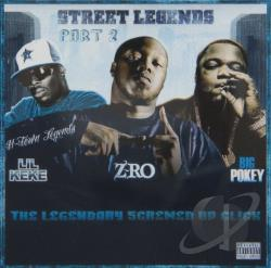 Agonylife / Big Pokey / Lil' KeKe / Z-Ro - Street Legends, Pt. 2: The Legendary Screwed Up Click CD Cover Art