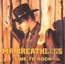 Mr. Breathless - Time to Rock CD Cover Art