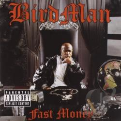 BirdMan - Fast Money CD Cover Art