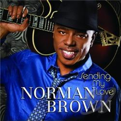 Brown, Norman - Sending My Love CD Cover Art