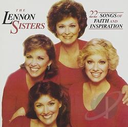 Lennon Sisters - 22 Songs of Faith & Inspiration CD Cover Art