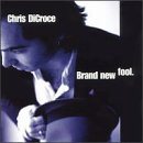 DiCroce, Chris - Brand New Fool CD Cover Art