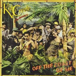 Kid Creole & The Coconuts - Off the Coast of Me CD Cover Art