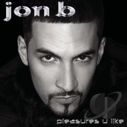 Jon B. - Pleasures You Like CD Cover Art