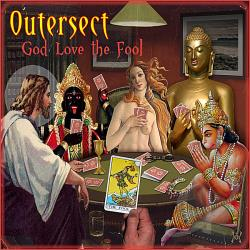 Outersect - God Love The Fool CD Cover Art