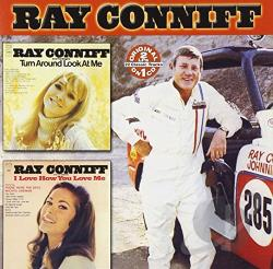 Conniff, Ray - Turn Around Look at Me/I Love How You Love Me CD Cover Art
