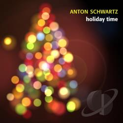 Schwartz, Anton - Holiday Time CD Cover Art