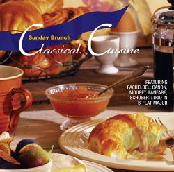 Sunday Brunch: Classical Cusine - Classical Cuisine: Sunday Brunch CD Cover Art
