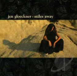 Gloeckner, Jen - Miles Away CD Cover Art