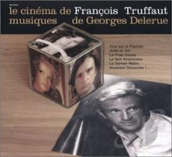 Delerue, Georges - Cinema of Francois Truffaut CD Cover Art