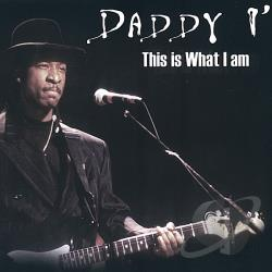 Daddy I - This Is What I Am CD Cover Art