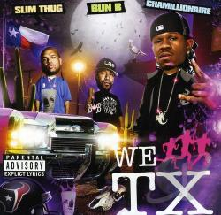 Bun B / Chamillionaire / E.S.G. - We Run Texas CD Cover Art