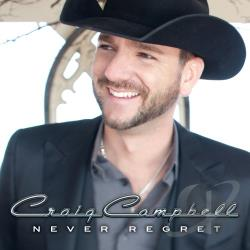 Campbell, Craig - Never Regret CD Cover Art