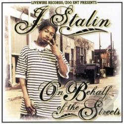 J-Stalin - On Behalf Of The Streets CD Cover Art