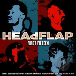 Headflap - First Fifteen CD Cover Art