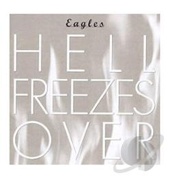 Eagles - Hell Freezes Over CD Cover Art